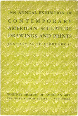 1939 ANNUAL EXHIBITION OF CONTEMPORARY AMERICAN SCULPTURE, DRAWINGS AND PRINTS (intl event) @ARTLINKART, exhibition poster
