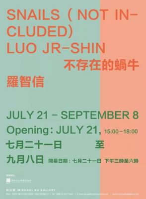 SNAILS (NOT IN-CLUDED) - LUO JR-SHIN (solo) @ARTLINKART, exhibition poster