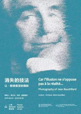 CAR L'ILLUSION NE S'OPPOSE PAS à LA RéALITé... - PHOTOGRAPHY OF JEAN BAUDRILLARD (solo) @ARTLINKART, exhibition poster