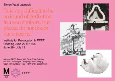 IT IS VERY DIFFICULT TO BE AN ISLAND OF PERFECTION IN A SEA OF MISERY, BUT PLEASE, DO NOT DOUBT OUR SINCERITY  - SIMON WALD-LASOWSKI​ (solo) @ARTLINKART, exhibition poster