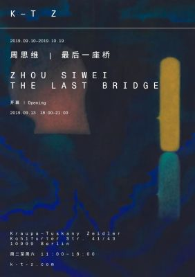 ZHOU SIWEI - THE LAST BRIDGE (solo) @ARTLINKART, exhibition poster