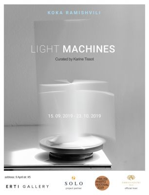 KOKA RAMISHVILI - LIGHT MACHINES (solo) @ARTLINKART, exhibition poster