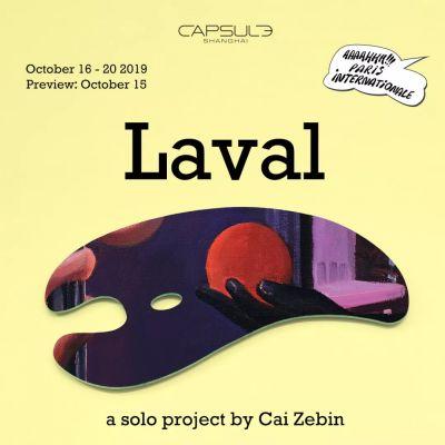 A SOLO PROJECT BYE CAI ZEBIN - LAVAL (solo) @ARTLINKART, exhibition poster