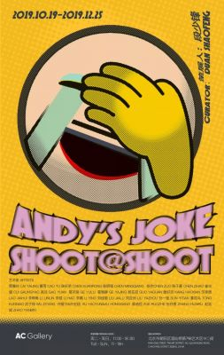 ANDY'S JOKE - SHOOT@SHOOT (group) @ARTLINKART, exhibition poster