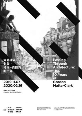 穿越建筑——戈登·马塔-克拉克的十年 (个展) @ARTLINKART展览海报