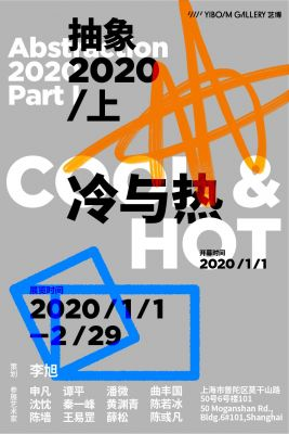 ABSTRACTION 2020 (PART I) - COOL & HOT (group) @ARTLINKART, exhibition poster