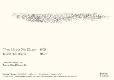 ROBERT ZHAO RENHUI - THE LINES WE DRAW (solo) @ARTLINKART, exhibition poster