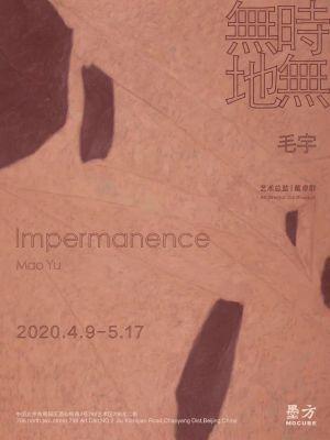 MAO YU - IMPERMANENCE (solo) @ARTLINKART, exhibition poster