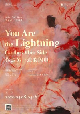 YOU ARE THE LIGHTNING - ON THE OTHER SIDE (solo) @ARTLINKART, exhibition poster