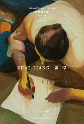 IMAGINARY COMEDY - ZHAI LIANG (solo) @ARTLINKART, exhibition poster