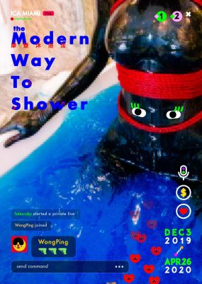 WONG PING'S SOLO EXHIBITION - THE MODERN WAY TO SHOWER (solo) @ARTLINKART, exhibition poster