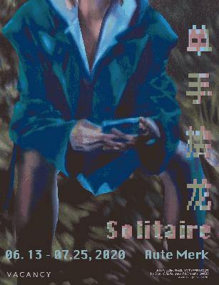 RUTE MERK - SOLITAIRE (solo) @ARTLINKART, exhibition poster