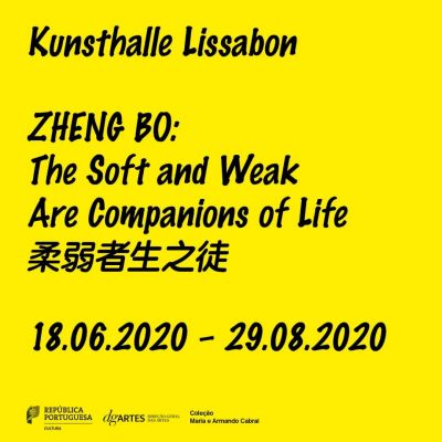 ZHENG BO - THE SOFT AND WEAK ARE  COMPANIONS OF LIFE (solo) @ARTLINKART, exhibition poster
