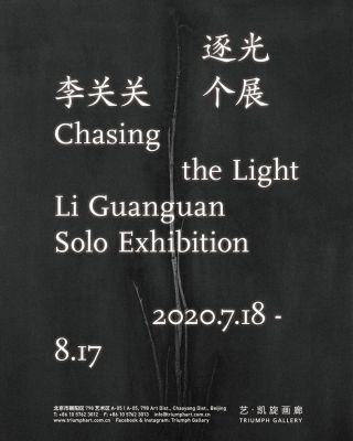 LI GUANGUAN SOLO EXHIBITION - CHASING THE LIGHT (solo) @ARTLINKART, exhibition poster