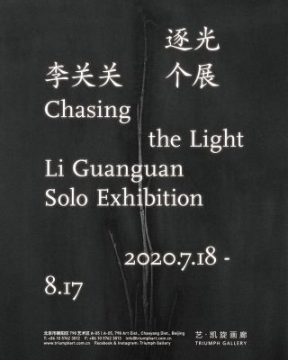 CHASING THE LIGHT - LI GUANGUAN SOLO EXHIBITION (solo) @ARTLINKART, exhibition poster