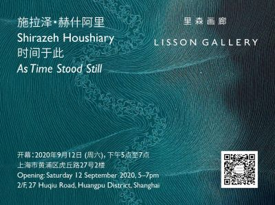 SHIRAZEH HOUSHIARY - AS TIME STOOD STILL (solo) @ARTLINKART, exhibition poster