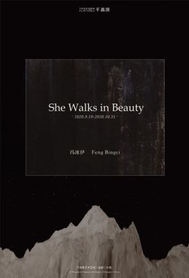 SHE WALKS IN BEAUTY - FENG BINGYI (solo) @ARTLINKART, exhibition poster