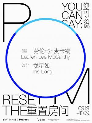 "LAUREN LEE MCCARTHY - YOU CAN SAY: ""RESET THE ROOM."" (solo) @ARTLINKART, exhibition poster"